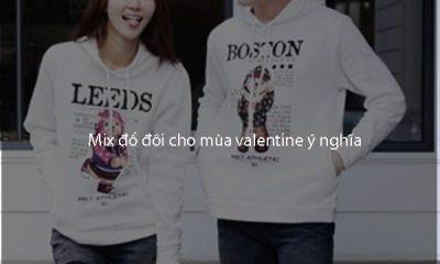 Mix đồ đôi cho mùa valentine ý nghĩa