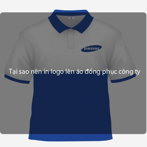 Tại sao nên in logo lên áo đồng phục công ty